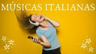 Músicas italianas com letra