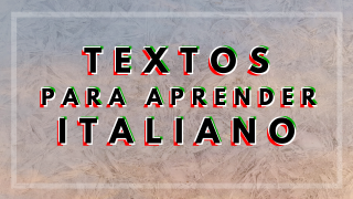 textos para aprender italiano
