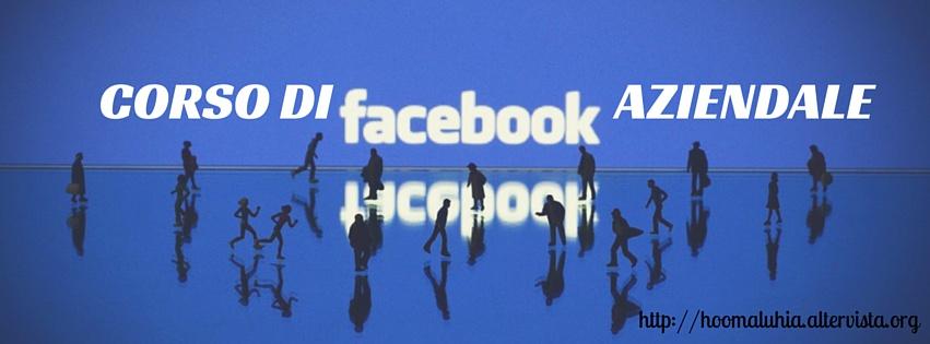 Corso di Facebook Aziendale