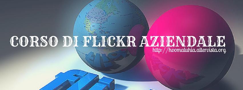 Corso di Flickr aziendale