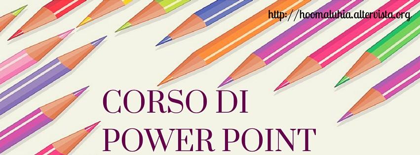 Corso di Power Point