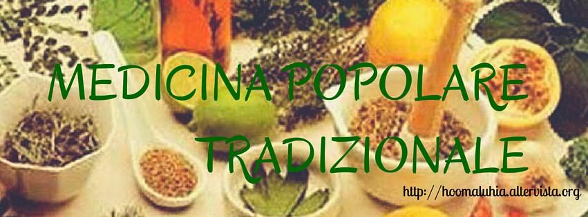 Medicina Popolare Tradizionale
