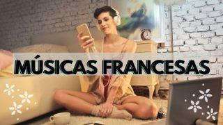 MÚSICAS FRANCESAS