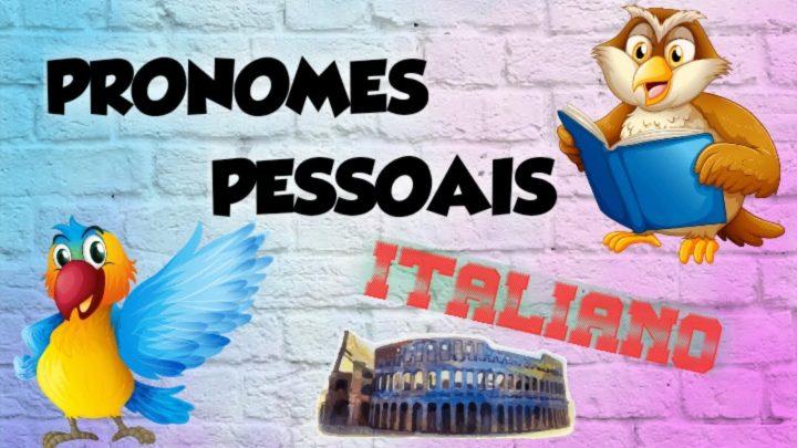 os pronomes pessoais em italiano