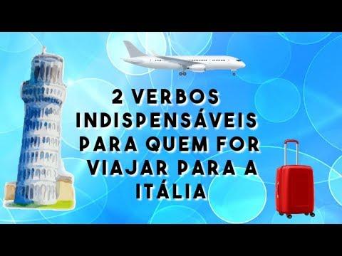 2 verbos indispensaveis para quem for viajar para a Italia