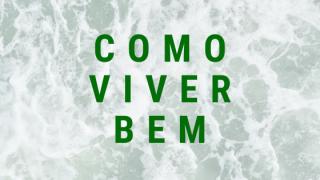 COMO VIVER BEM