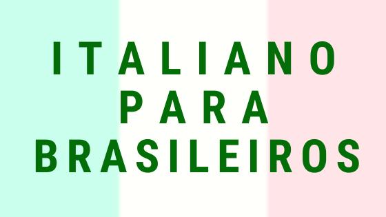 CURSO ONLINE GRATUITO DE ITALIANO PARA BRASILEIROS