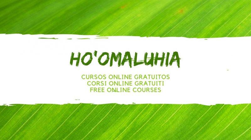 HO'OMALUHIA CURSOS ONLINE GRATUITOS