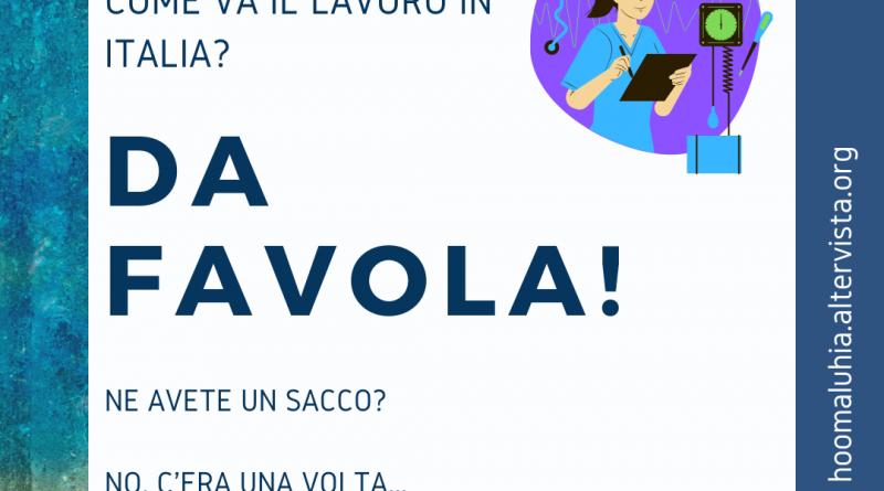 COME VA IL LAVORO IN ITALIA