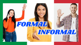 ITALIANO FORMAL E INFORMAL