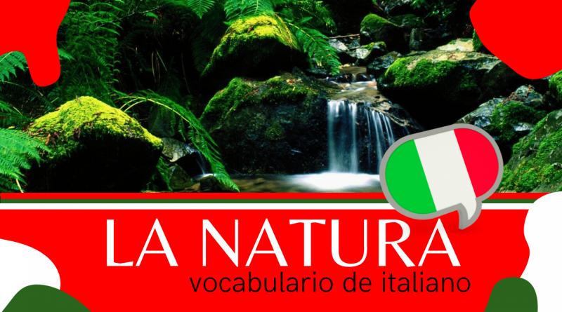 la natura - vocabulário de italiano