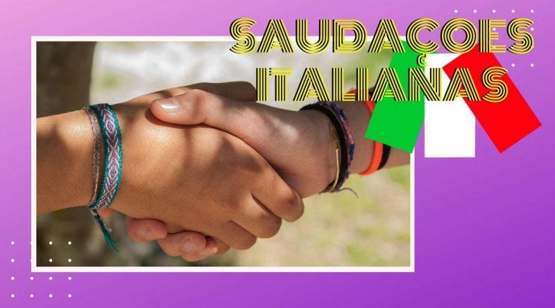saudações italianas