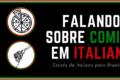 Falando sobre comida em italiano: aula pelo Meet