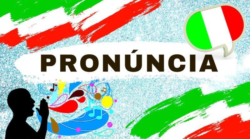 pronuncia italiana