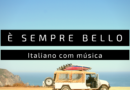 aprender italiano com a música è sempre bello de coez